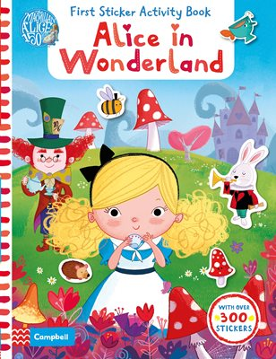 Book cover for Alice in Wonderland: First Sticker...