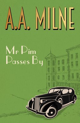 Book cover for Mr Pim Passes By