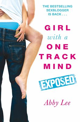 Book cover for Girl With a One Track Mind: Exposed