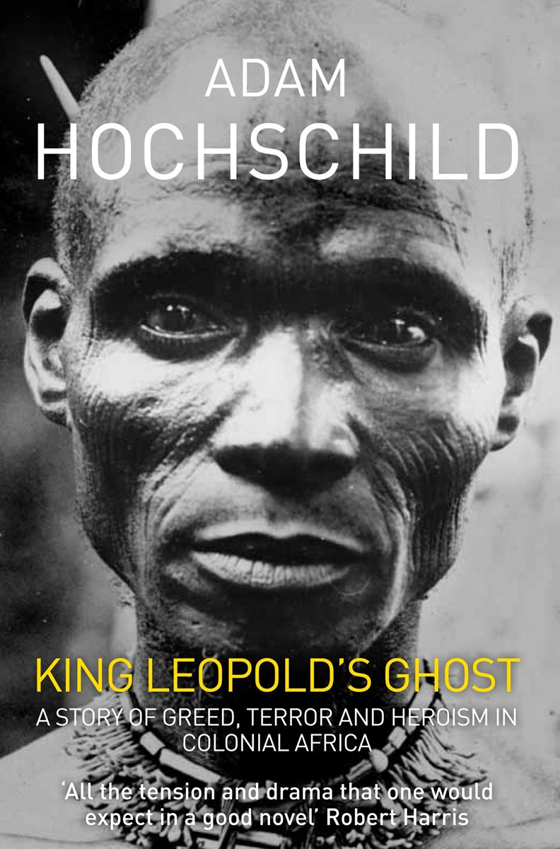 a review of king leopolds ghost by adam hochschild The paperback of the king leopold's ghost: a story of greed, terror, and heroism in colonial africa by adam hochschild at barnes & noble editorial reviews an enthralling story, full of fascinating characters, intense drama, high adventure, deceitful manipulations, courageous truth-telling, and.