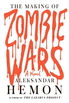 Book cover for The Making of Zombie Wars