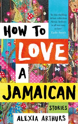 Book cover for How to Love a Jamaican