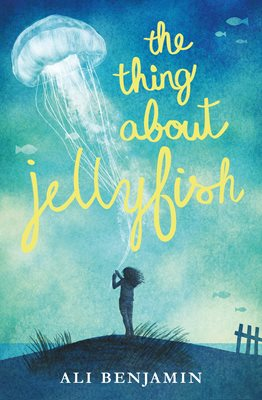 Book cover for The Thing about Jellyfish