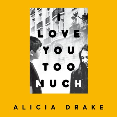 Book cover for I Love You Too Much