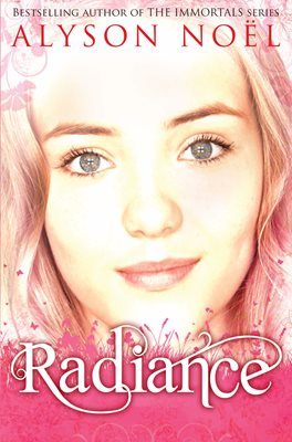 Book cover for A Riley Bloom Novel: Radiance