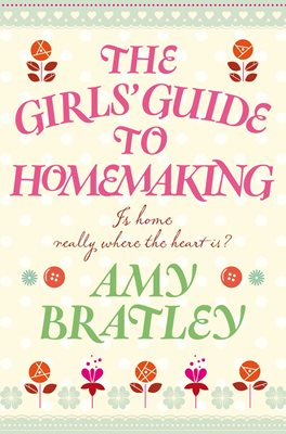 The Girl's Guide to Homemaking