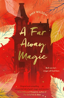 Book cover for A Far Away Magic