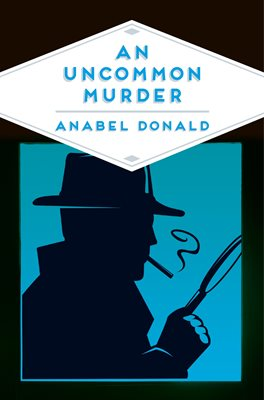 Book cover for An Uncommon Murder