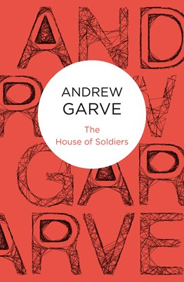 Book cover for The House of Soldiers