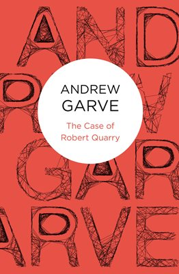 Book cover for The Case of Robert Quarry