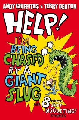 Book cover for Help! I'm Being Chased by a Giant Slug