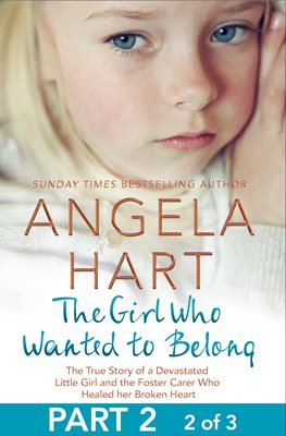 Book cover for The Girl Who Wanted to Belong Part 2...