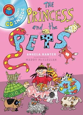 I Am Reading with CD: Princess & The Pets