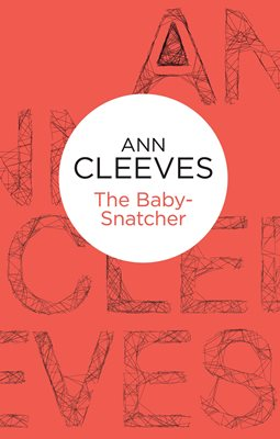 Book cover for The Baby-Snatcher