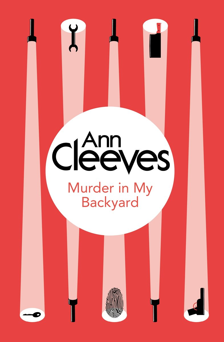 murder in my backyard ann cleeves home design inspirations