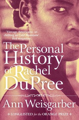 Book cover for The Personal History of Rachel DuPree
