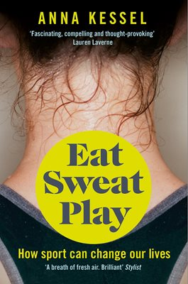 Book cover for Eat Sweat Play