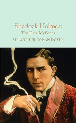 Book cover for Sherlock Holmes: The Dark Mysteries