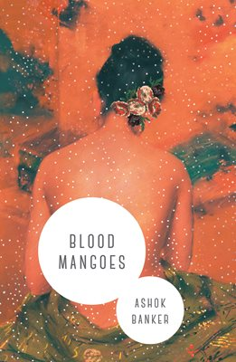 Book cover for Blood Mangoes