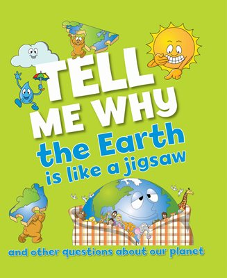 Book cover for Tell Me Why The Earth is Like a...