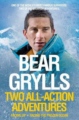 Book cover for Bear Grylls: Two All-Action Adventures