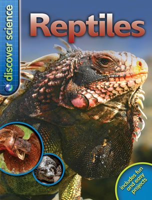 Discover Science: Reptiles