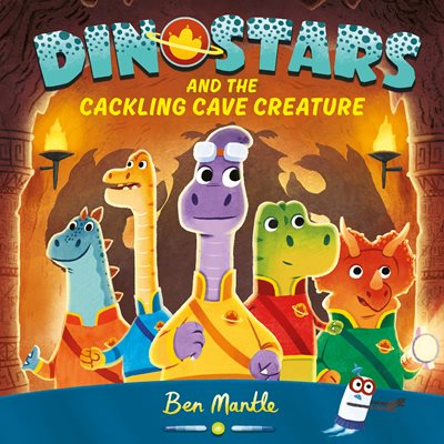 Book cover for Dinostars and the Cackling Cave Creature