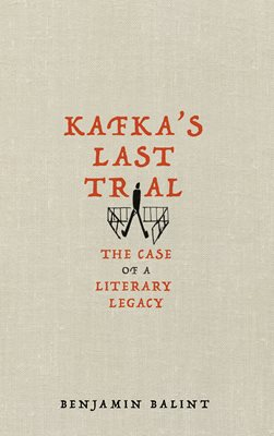 Book cover for Kafka's Last Trial