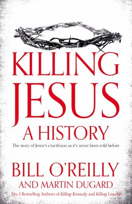 Book cover for Killing Jesus