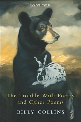Book cover for The Trouble with Poetry and Other Poems