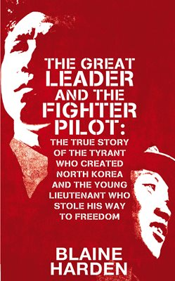 Book cover for The Great Leader and the Fighter Pilot