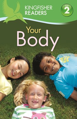 Book cover for Kingfisher Readers:Your Body (Level 2...