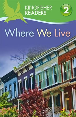 Book cover for Kingfisher Readers: Where We Live...