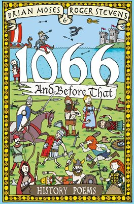 Book cover for 1066 and before that - History Poems