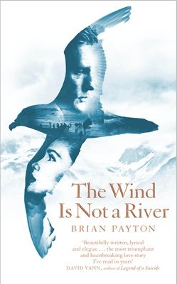 Book cover for The Wind Is Not a River