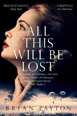 Book cover for All This Will Be Lost