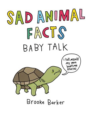 Book cover for Sad Animal Facts: Baby Talk