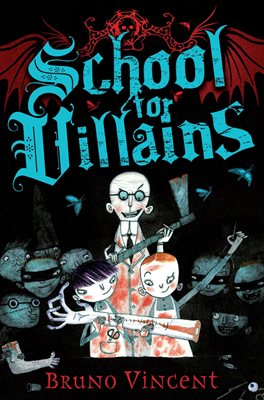 Book cover for School For Villains