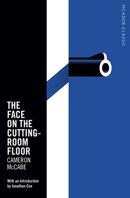 The Face on the Cutting-Room Floor by Cameron McCabe