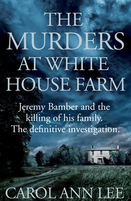 Book cover for The Murders at White House Farm