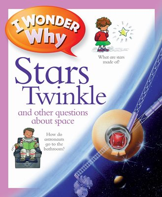Book cover for I Wonder Why Stars Twinkle