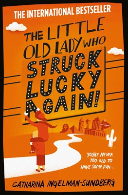 Book cover for The Little Old Lady Who Struck Lucky...