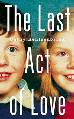 Book cover for The Last Act of Love