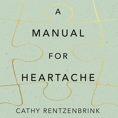 A Manual for Heartache