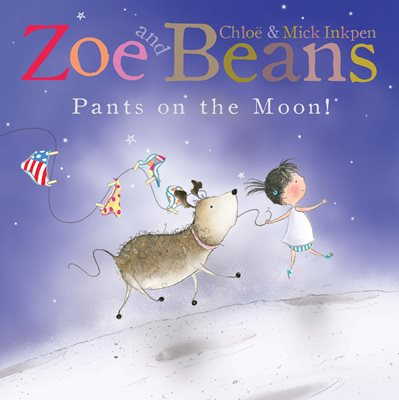 Book cover for Zoe and Beans: Pants on the Moon!