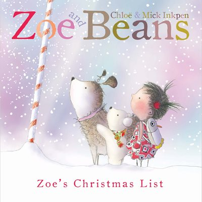 Zoe and Beans: Zoe's Christmas List