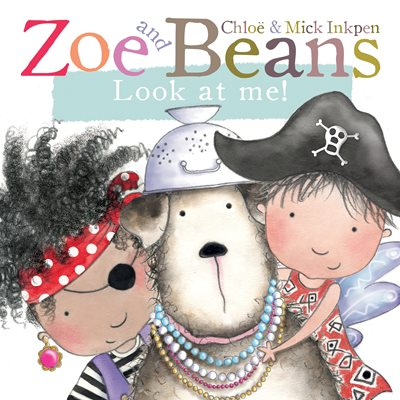 Book cover for Zoe and Beans: Look at Me!