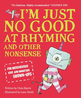 Book cover for I'm Just No Good At Rhyming
