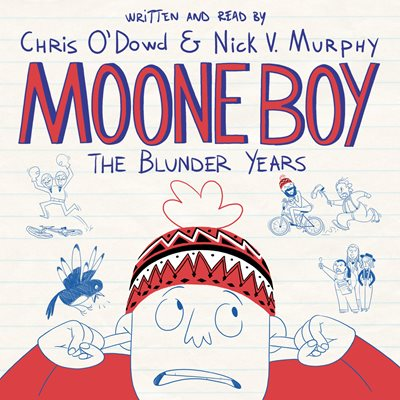 Book cover for Moone Boy: The Blunder Years