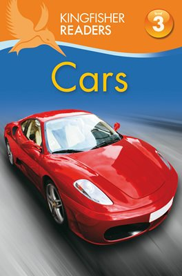 Book cover for Kingfisher Readers: Cars (Level 3: Reading Alone with Some Help)